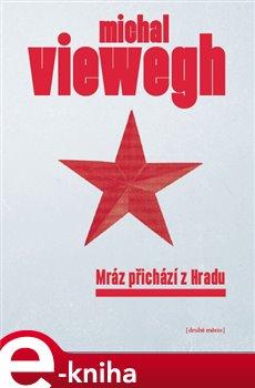 Mráz přichází z Hradu - Michal Viewegh e-kniha