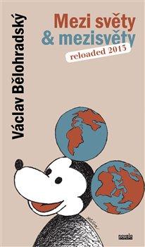 Obálka titulu Mezi světy & mezisvěty