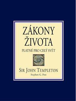 Zákony života platné pro celý svět - Sir John Templeton