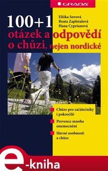 100+1 otázek a odpovědí o chůzi, nejen nordické - Beata Zapletalová, Eliška Sovová, Hana Cipryanová e-kniha