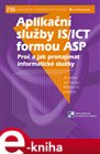Aplikan&#237; sluby IS/ICT formou ASP