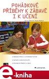 Pohádkové příběhy k zábavě i k učení - obálka