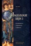 Angelologie dějin 1 (Synchronicita a periodicita v dějinách) - obálka