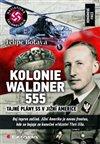 Obálka knihy Kolonie Waldner 555