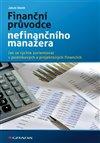 Obálka knihy Finanční průvodce nefinančního manažera