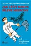 Jak léčit nemoc šílené medicíny (aneb Hippokratova noční můra) - obálka