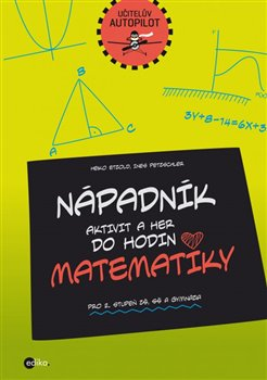 Obálka titulu Nápadník aktivit  a her do hodin  matematiky