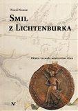 Smil z Lichtenburka (Příběh velmože bouřlivého věku) - obálka