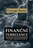 Finanční turbulence v Evropě a Spojených státech (Eseje světového finančníka) - obálka