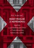 Brány pekelné ji nepřemohou (Kapitoly z pronásledování církví v Československu kolem roku 1950) - obálka