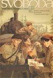 Svoboda! I.+ II. (Fiktivní válečný deník příslušníka Československé legie) - obálka