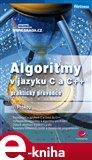 Algoritmy v jazyku C a C++ (praktický průvodce) - obálka