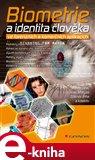 Biometrie a identita člověka (ve forenzních a komerčních aplikacích) - obálka