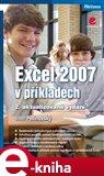 Excel 2007 v příkladech (řešené úlohy - 2., aktualizované vydání) - obálka