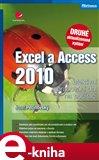 Excel a Access 2010 - efektivní zpracování dat na počítači - obálka