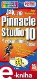 Jak na Pinnacle Studio 10 - obálka