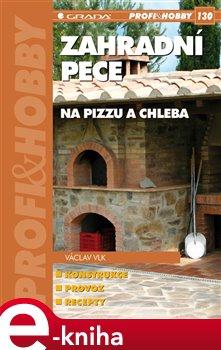 Zahradní pece na pizzu a chleba - Václav Vlk e-kniha