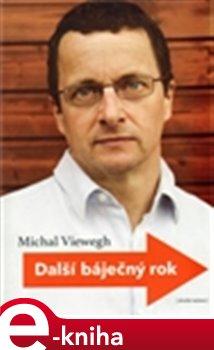 Další báječný rok - Michal Viewegh e-kniha