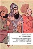 Polemika islámu s judaismem a hebrejskou biblí ve středověku - obálka