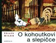 O kohoutkovi a slepice - oblka