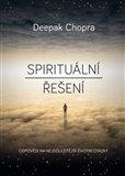 Spirituální řešení (Odpovědi na nejdůležitější  životní otázky) - obálka