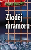 Zlodj mramoru - oblka