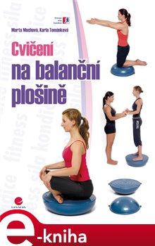 Cvičení na balanční plošině - Marta Muchová, Karla Tománková e-kniha