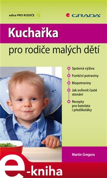 Kuchařka pro rodiče malých dětí - Martin Gregora e-kniha