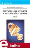 Metabolický syndrom a nukleární receptory (PPAR) - obálka