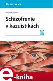 Schizofrenie v kazuistikách - obálka