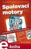 Spalovací motory (Komplexní přehled problematiky pro všechny typy technických automobilních škol) - obálka