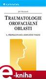Traumatologie orofaciální oblasti - obálka