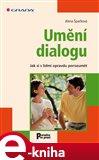 Umění dialogu (Jak si s lidmi opravdu porozumět) - obálka