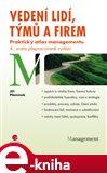 Vedení lidí, týmů a firem (Praktický atlas managementu - 4., zcela přepracované vydání) - obálka