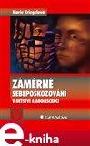 Záměrné sebepoškozování v dětství a adolescenci (Elektronická kniha) - obálka