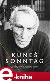 Kuneš Sonntag (Životní příběh z dvacátého století) - obálka