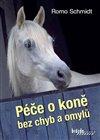 Obálka knihy Péče o koně bez chyb a omylů