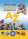 Obálka knihy Ottova velká školní encyklopedie A-Ž