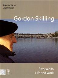 Gordon Skilling - Život a dílo / Life and Work