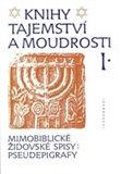 Knihy tajemství a moudrosti I. (Mimobiblické židovské spisy: pseudepigrafy) - obálka