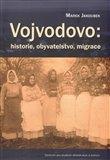 Vojvodovo : historie, obyvatelstvo, migrace - obálka
