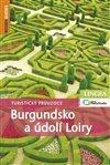 Obálka knihy Burgundsko a údolí Loiry