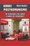 Obálka knihy Konec postkomunismu