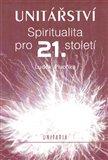 Unitářství (Spiritualita pro 21. století) - obálka