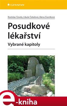 Posudkové lékařství. Vybrané kapitoly - Alena Zvoníková, Rostislav Čevela, Libuše Čeledová e-kniha