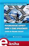 Psychologické aspekty změn v české společnosti - obálka
