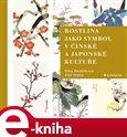 Rostlina jako symbol v čínské a japonské kultuře - obálka