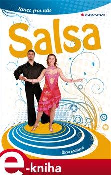 Salsa. tanec pro vás - Šárka Kociánová e-kniha