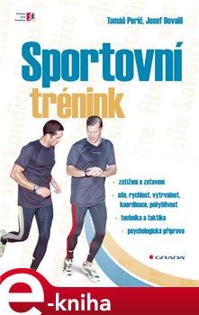 Sportovní trénink - Tomáš Perič, Josef Dovalil e-kniha