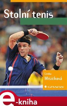 Stolní tenis - Lenka Mišičková e-kniha